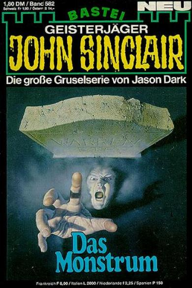 John Sinclair Nr. 582: Das Monstrum