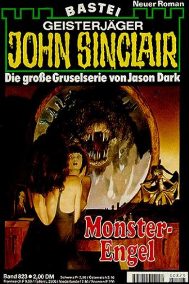 John Sinclair Nr. 823: Monster-Engel