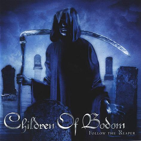 """Follow the reaper"" von Children of Boddom"