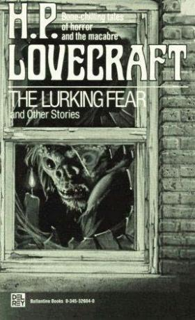 """THE LURKING FEAR"" von H. P. LOVECRAFT"