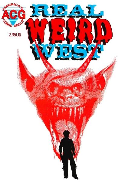 """REAL WEIRD WEST"" Nr. 1"